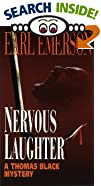 Nervous Laughter by  Earl W. Emerson (Mass Market Paperback - October 1997)