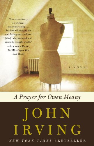 A Prayer for Owen Meany: A Novel (Ballantine Reader's Circle), Irving, John