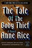 Book Cover: The Tale of the Body Thief (Chronicles of the Vampires, Book 4) by Anne Rice