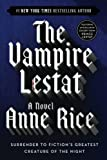 Book Cover: The Vampire Lestat (Chronicles of the Vampires, Book 2) by Anne Rice