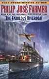 Fabulous Riverboat, The