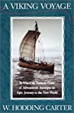 A Viking Voyage : In Which an Unlikely Crew of Adventurers Attempts an Epic Journey to the New World - book cover picture