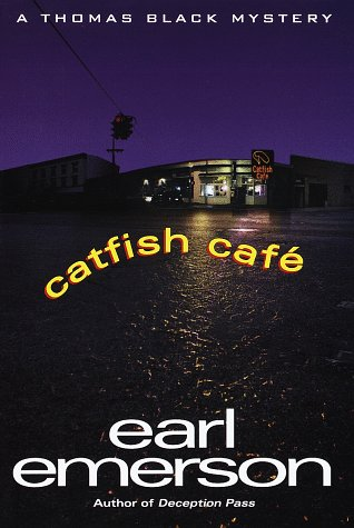 Catfish Cafe (Thomas Black Mysteries), Emerson, Earl