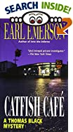 Catfish Cafe by  Earl W. Emerson (Mass Market Paperback - September 1999)