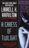 A Caress of Twilight (Meredith Gentry Novels (Paperback)) - book cover picture