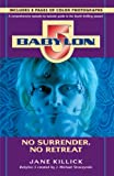 Babylon 5 book cover: No Surrender, No Retreat