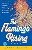 The Flamingo Rising (Ballantine Reader's Circle) - book cover picture