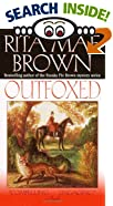 Outfoxed by  Rita Mae Brown (Mass Market Paperback - November 2000)