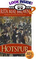 Hotspur by  Rita Mae Brown (Hardcover - November 2002)