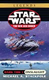 Dark Tide I: Onslaught (Star Wars: The New Jedi Order, Book 2) - book cover picture