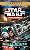 Enemy Lines I: Rebel Dream (Star Wars: The New Jedi Order, Book 11)