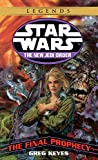 The Final Prophecy (Star Wars: The New Jedi Order, Book 18)