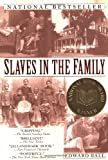 Slaves in the Family (Ballantine Reader's Circle) - book cover picture