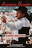 American Thunder : The Garth Brooks Story - book cover picture