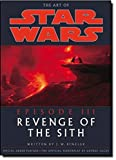 The Art of Star Wars, Episode III: Revenge of the Sith