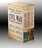 The Civil War Trilogy: Gods and Generals/the Killer Angels/the Last Full Measure