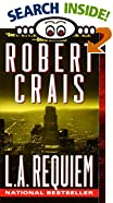 L.A. Requiem by  Robert Crais (Mass Market Paperback - February 2000)
