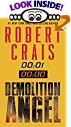 Demolition Angel by  Robert Crais (Mass Market Paperback - July 2001)