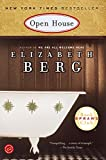 Open House : A Novel (Oprah's Book Club (Paperback)) by Elizabeth Berg