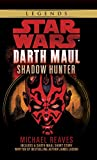 Shadow Hunter (Star Wars: Darth Maul) - book cover picture