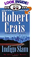 Indigo Slam: An Elvis Cole Novel by  Robert Crais (Mass Market Paperback - February 2003)