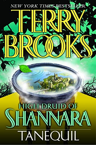 Tanequil (High Druid of Shannara, Book 2), Brooks, Terry