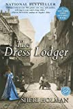 Cover Image of The Dress Lodger (Ballantine Reader's Circle) by Sheri Holman published by Ballantine Books (Trd Pap)
