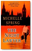 The Night Lawyer by Michelle Spring
