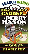 The Case of the Deadly Toy (Perry Mason Mystery) by Erle Stanley Gardner
