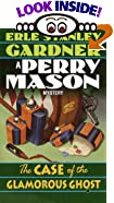 The Case of the Glamorous Ghost (Gardner, Erle Stanley, Perry Mason Mystery.) by  Erle Stanley Gardner (Mass Market Paperback)