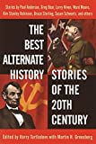 The Best Alternate History Stories of the 20th Century, edited by Turtledove with Greenberg