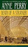 Death of a Stranger by  Anne Perry (Mass Market Paperback - September 2003)