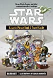 Galactic Phrase Book and Travel Guide: Beeps, Bleats, Boskas, and Other Common Intergalactic Verbiage (Star Wars)