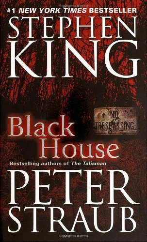 Black House, King, Stephen; Straub, Peter