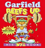 Garfield Beefs Up : His 37th Book (Garfield) - book cover picture