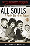 All Souls : A Family Story from Southie (Ballantine Reader's Circle) - book cover picture