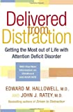 Delivered from Distraction : Getting the Most out of Life with Attention Deficit Disorder - book cover picture