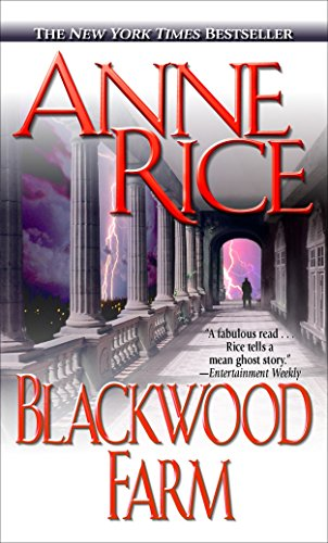 Blackwood Farm (The Vampire Chronicles, No. 8), Rice, Anne