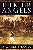Book Cover: The Killer Angels By Michael Shaara