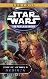 Edge of Victory II: Rebirth (Star Wars: The New Jedi Order, Book 8) - book cover picture