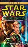 Star Wars The Cestus Deception: A Clone Wars Novel (Star Wars: Clone Wars (Del Rey Paperback))