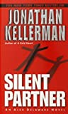 Silent Partner by  Jonathan Kellerman (Mass Market Paperback - April 2003)