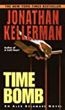 Time Bomb by  Jonathan Kellerman (Mass Market Paperback - April 2003)