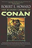 The Bloody Crown of Conan (Conan of Cimmeria, Book 2) - book cover picture
