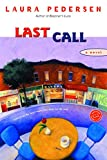 Last Call (Ballantine Reader's Circle) - book cover picture