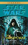 The Swarm War (Star Wars-Dark Nest Trilogy)