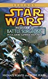 Star Wars: Medstar 1: Battle Surgeons