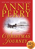 A Christmas Journey by  Anne Perry (Hardcover - November 2003)