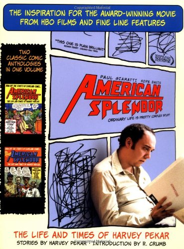 American Splendor and More American Splendor: The Life and Times of Harvey Pekar, Harvey Pekar