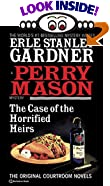 The Case of the Horrified Heirs by  Erle Stanley Gardner (Paperback - January 1995)